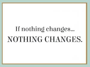 Si nada cambia… NADA CAMBIA